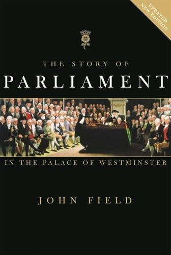 9781906507695: The Story of Parliament: In the Palace of Westminster
