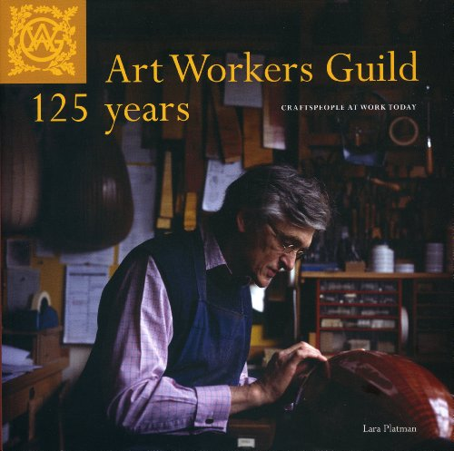 9781906509057: Art Workers Guild 125 Years: Craftspeople at Work Today