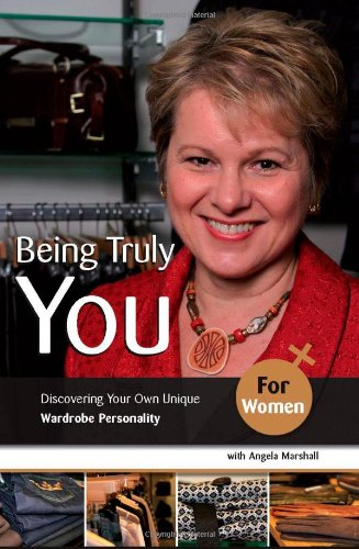 Being Truly You... for Women: Angela Marshall