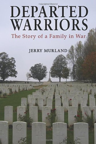 9781906510701: Departed Warriors: The Story of One Family in War