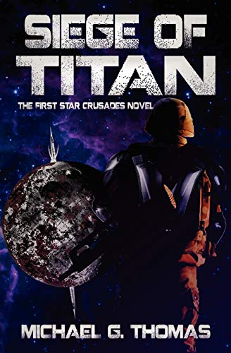 Siege of Titan: Thomas, Michael G.