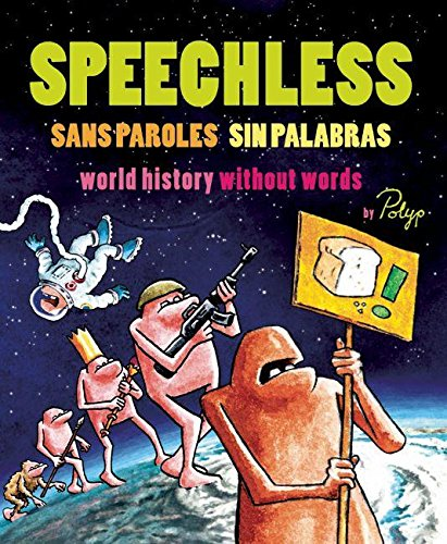 9781906523190: Speechless: World History Without Words