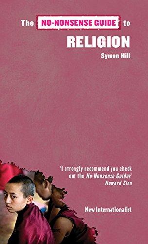 The No-Nonsense Guide to Religion (No-Nonsense Guides): Hill, Symon