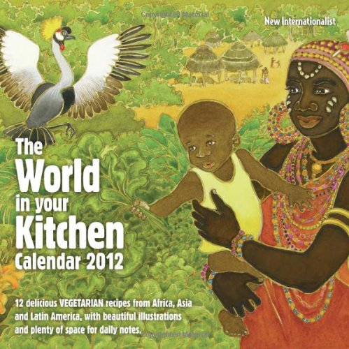 9781906523893: The World in Your Kitchen 2012 Calendar