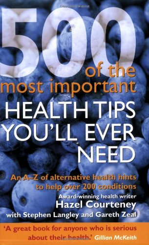 500 Of The Most Important Health Tips: Hazel Courteney with