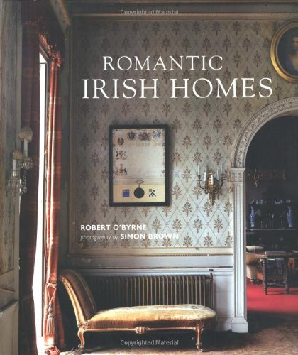 Romantic Irish Homes: Obyrne, Robert