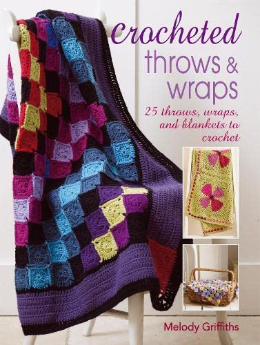 9781906525774: Crocheted Throws & Wraps: 25 throws, wraps and blankets to crochet