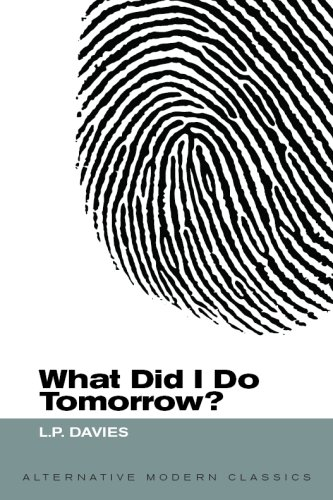 9781906527020: What Did I Do Tomorrow?