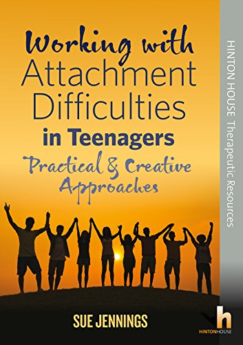 9781906531393: Working with Attachment Difficulties in Teenagers: Practical & creative approaches
