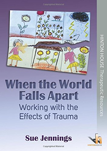 9781906531638: When the World Falls Apart: A Toolkit for Working with the Effects of Trauma