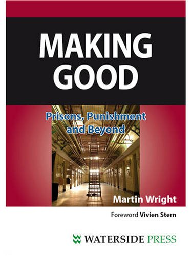 9781906534691: Making Good: Prisons, Punishment and Beyond