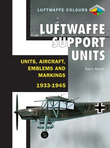 9781906537043: Luftwaffe Support Units: Units, Aircraft, Emblems and Markings (Luftwaffe Colours)