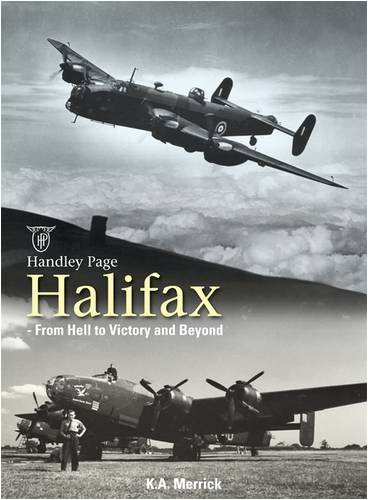 9781906537067: Handley Page Halifax: From Hell to Victory and Beyond
