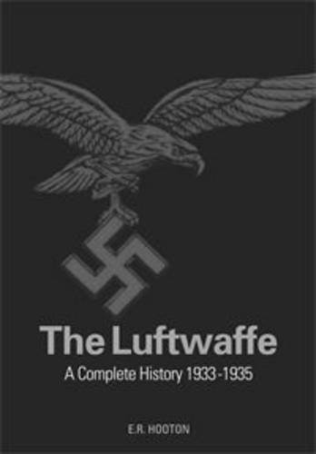 THE LUFTWAFFE. A Study in Air Power 1933-1945.