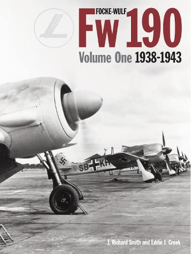 Focke-Wulf Fw 190, Vol. 1: 1938-1943 (1906537291) by Eddie Creek; J. Smith