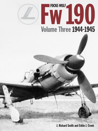 Focke-Wulf Fw 190, Vol. 3: 1944-1945 (1906537313) by Eddie Creek; J. Smith