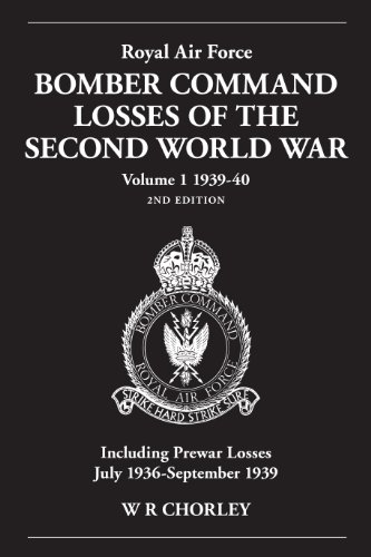 Royal Air Force Bomber Command Losses of the Second World War 1939-40: 2nd Edition Volume 1: ...