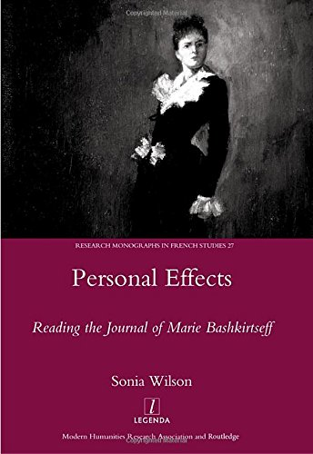 Personal Effects: Reading the Journal of Marie: Sonia Wilson