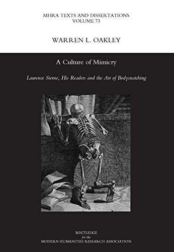 9781906540210: A Culture of Mimicry: Laurence Sterne, His Readers and the Art of Bodysnatching (MHRA Texts and Dissertations)