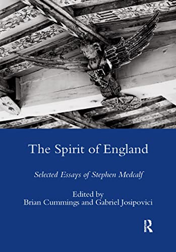 9781906540371: The Spirit of England: Selected Essays of Stephen Medcalf