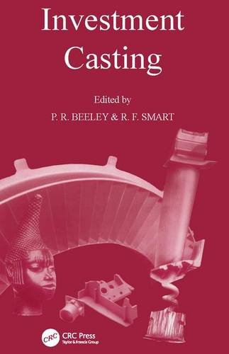 Investment Casting (Paperback): P.R. Beeley