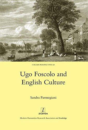 9781906540609: Ugo Foscolo and English Culture (Italian Perspectives)