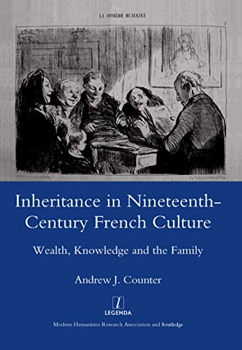 Inheritance in Nineteenth-Century French Culture: Counter, Andrew J.