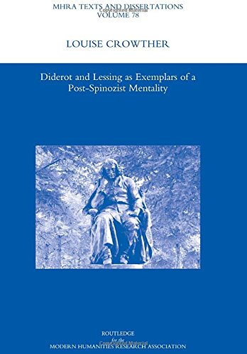 9781906540883: Diderot and Lessing as Exemplars of a Post-spinozist Mentality (MHRA Texts and Dissertations)