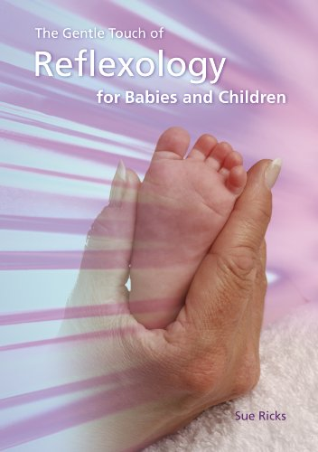 9781906542153: The Gentle Touch of Reflexology for Babies and Children