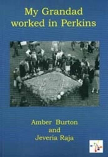 9781906542160: My Grandad Worked in Perkins