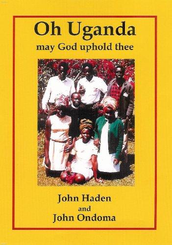 9781906542467: Oh Uganda, May God Uphold Thee