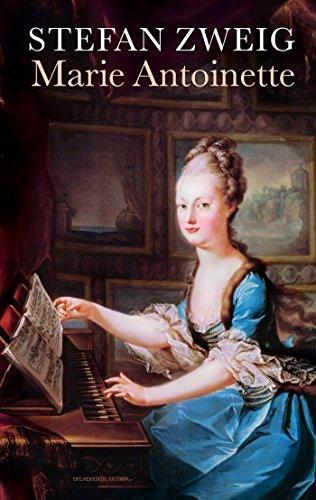 Marie Antoinette: Zweig, Stefan