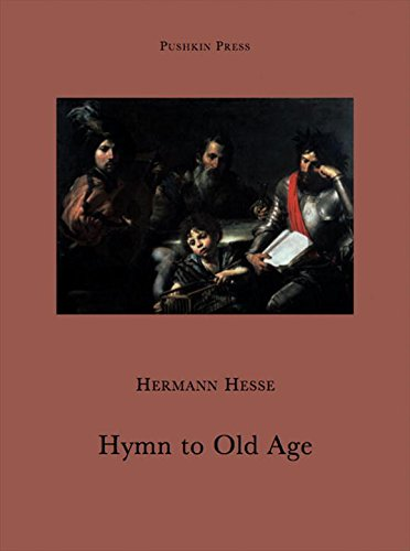 Hymn to Old Age (Pushkin Collection) (1906548323) by Hermann Hesse