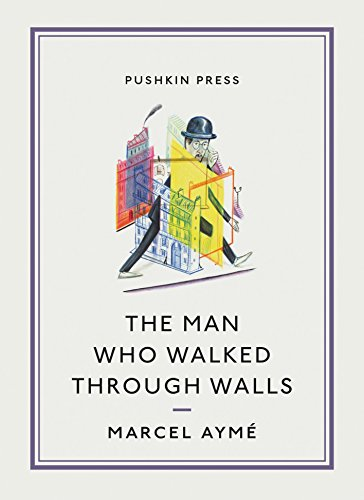 9781906548643: The Man Who Walked Through Walls (Pushkin Collection)
