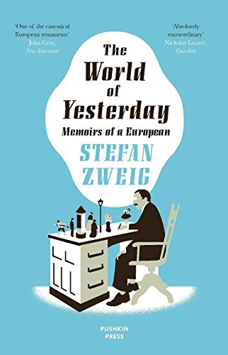 9781906548674: The World of Yesterday: Memoirs of a European