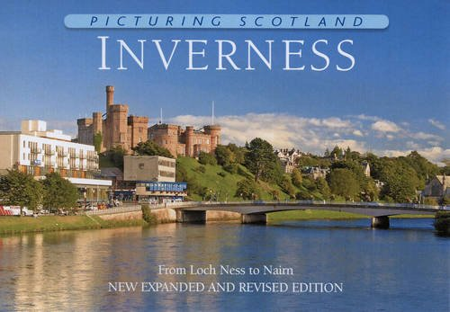 9781906549312: Picturing Scotland: Inverness: From Loch Ness to Nairn