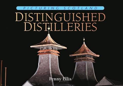 Picturing Scotland: Distinguished Distilleries: Ellis Penny