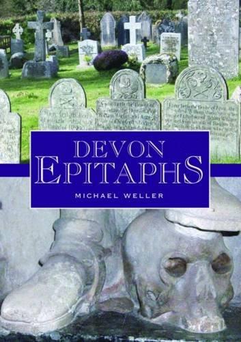 Devon Epitaphs: Weller, Michael
