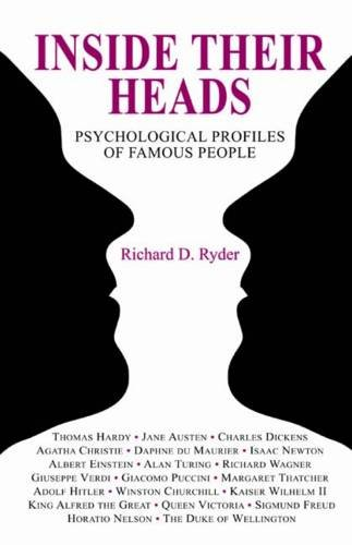 9781906551421: Inside Their Heads: Psychological Profiles of Famous People
