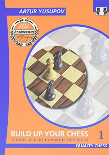 9781906552015: Build Up Your Chess 1: The Fundamentals: Fundamentals v. I