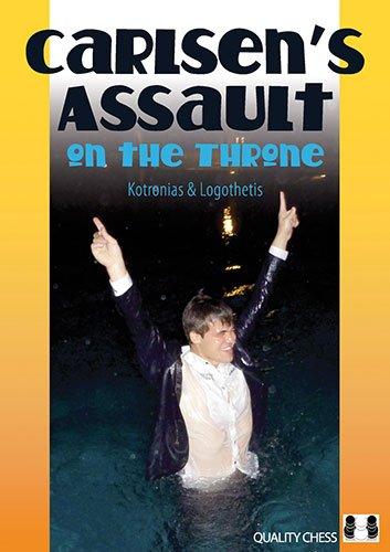 Carlsen's Assault on the Throne: Kotronias, Vassilios