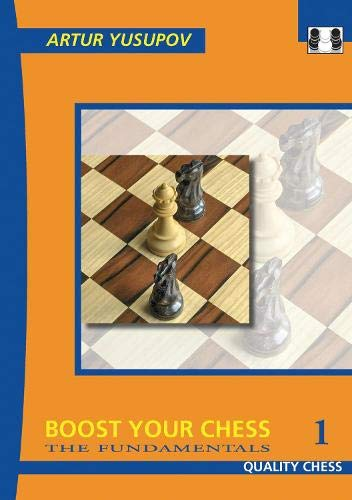 9781906552404: Boost Your Chess 1: The Fundamentals (Yusupov's Chess School)