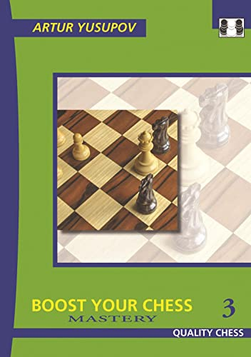9781906552442: Boost Your Chess 3: Mastery (Yusupov's Chess School)