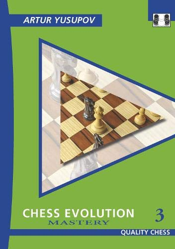 9781906552473: Chess Evolution 3: Mastery (Grandmaster Repertoire Series)