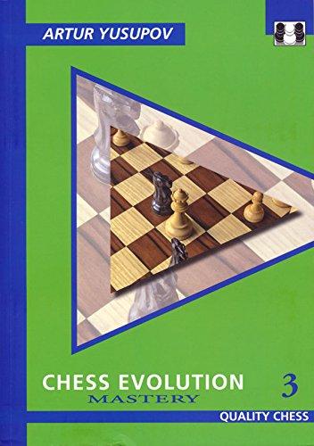 9781906552473: Chess Evolution 3: Mastery (Grandmaster Repertoire Series)