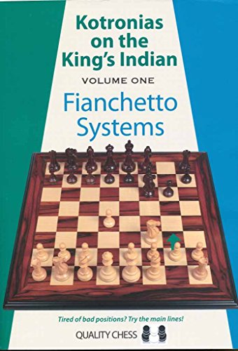 9781906552503: Kotronias on the King's Indian: Fianchetto Systems (Volume 1)