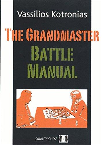 Grandmaster Battle Manual: Kotronias, Vassilios