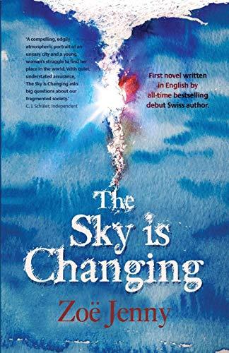 Sky is Changing: Zoe Jenny