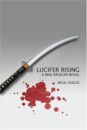 Lucifer Rising (v. 3): Nigel Hogge