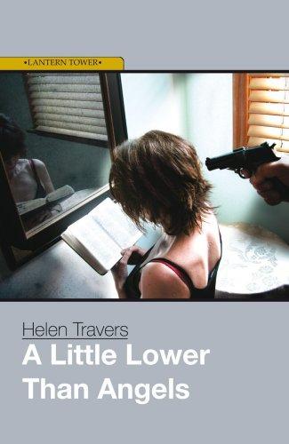 A Little Lower Than Angels: Travers, Helen